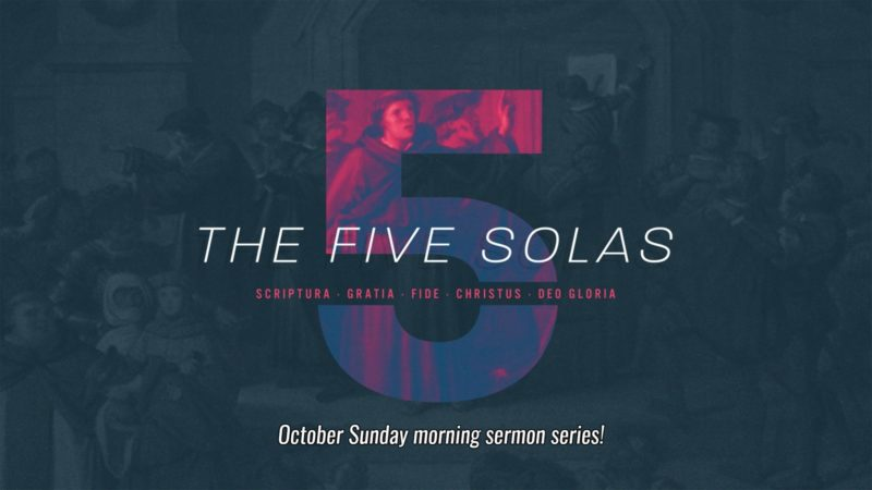 The Reformation - 5 Solas